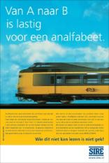 NLD-20040901-DEN HAAG: Stichting Ideele Reclame (SIRE) is woensdag begonnen met een grootscheepse landelijke alfabetiseringscampagne onder de titel ' wie dit niet kan lezen is niet gek '. ANP FOTO/SIRE