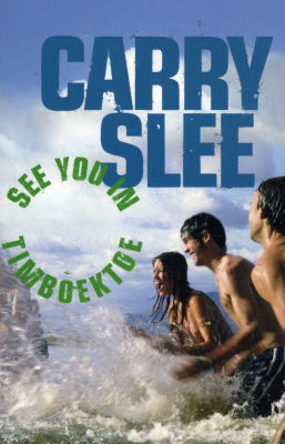 Slee, Carry