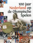 100 jaar Nederland op de Olympische Spelen