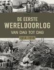 De Eerste Wereldoorlog van dag tot dag, 1914-1918
